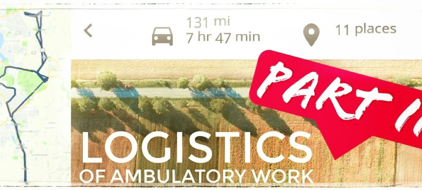 Logistics Behind Ambulatory Work, Part II: Drive Time